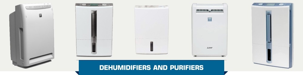 Dehumidifiers and Air Purifiers