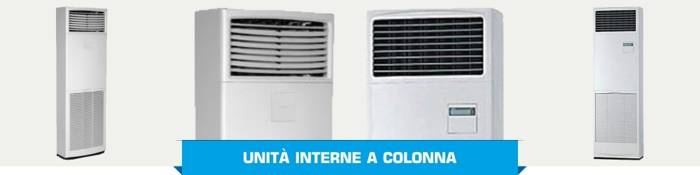 Unità Interne a Colonna